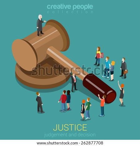 Justice and law, judgment and decision, court session, judicial sitting flat 3d web isometric infographic concept vector. Micro casual people and judge on gavel. Creative people collection. - stock vector
