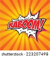 KABOOM! wording in comic speech bubble in pop art style on burst background - stock vector