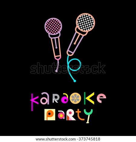 Karaoke party - decorative text architecture on a black background. Cocktail party invitation vector poster. - stock vector