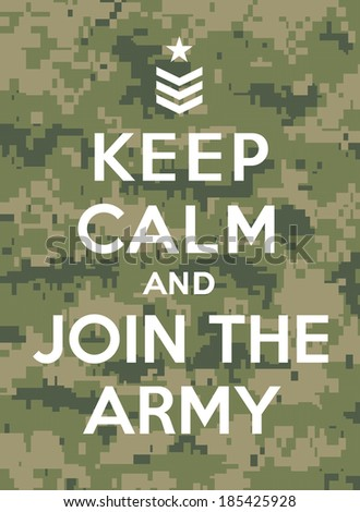 Keep calm and join the army - stock vector