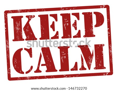 Keep calm grunge rubber stamp, vector illustration - stock vector