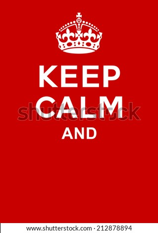 keep calm poster with crown - stock vector