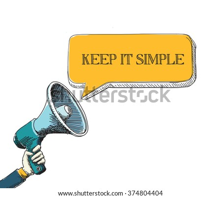 KEEP IT SIMPLE word in speech bubble with sketch drawing style - stock vector