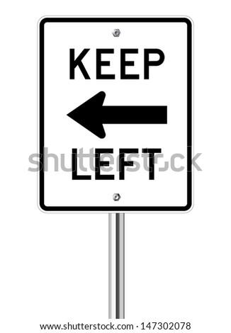 Keep left traffic sign on white - stock vector