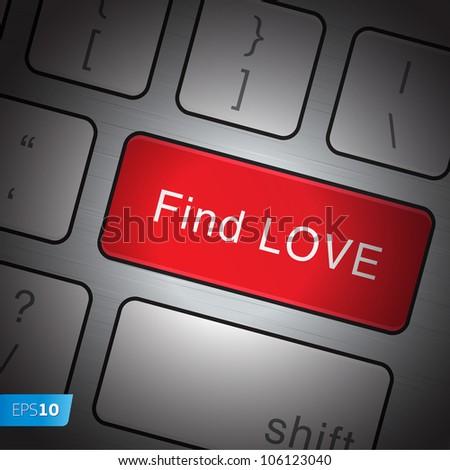 Keyboard Find love, vector Eps10 illustration. - stock vector