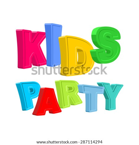 Kids party. Ttext of colored cartoony characters. Vector illustration