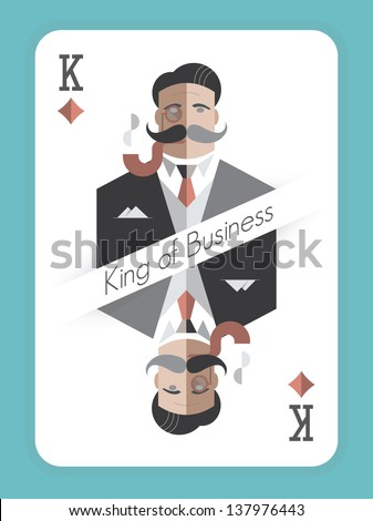 King of Business. Vintage style playing card with a picture of a old school businessman with monocle and smoking pipe Concept for real, successful businessmen.