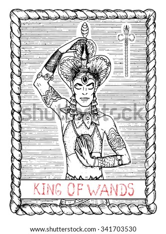 King of wands. The minor arcana tarot card, vintage hand drawn engraved illustration with mystic symbols. Half-body portrait of handsome man or asian dancer