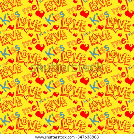 Kiss Me / I Love You / Love / Love Image / Love Background / Love Text / Love Pattern / Love Wallpaper / Love Vector / Love Picture / Love You / Love Wedding / Seamless Pattern / Colorful / Vector  - stock vector