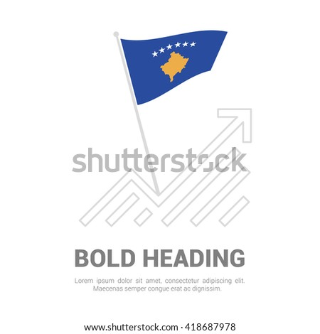 Kosovo Flag with analytics graph up, Bold heading and place for text template