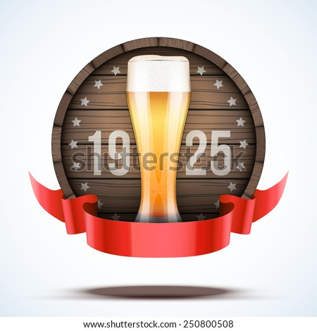 Label Beer barrel keg with beer glass and ribbon. Vector Illustration isolated on white background. - stock vector