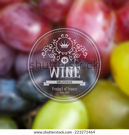 Label for grape wine on background with blurred effect - stock vector