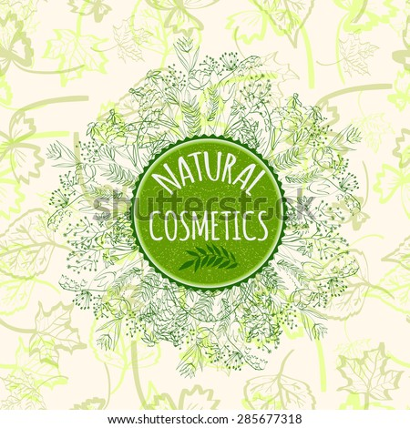 Label for natural cosmetic products. Organic product badge on seamless background. Vector illustration. - stock vector