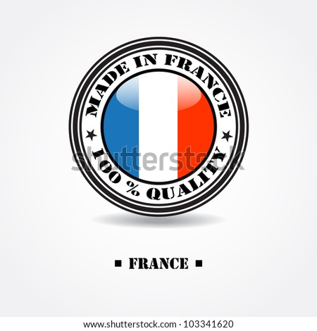 """Label """"made in france 100% quality"""" with france flag in rubber stamp - stock vector"""