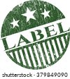 Label rubber grunge stamp - stock vector