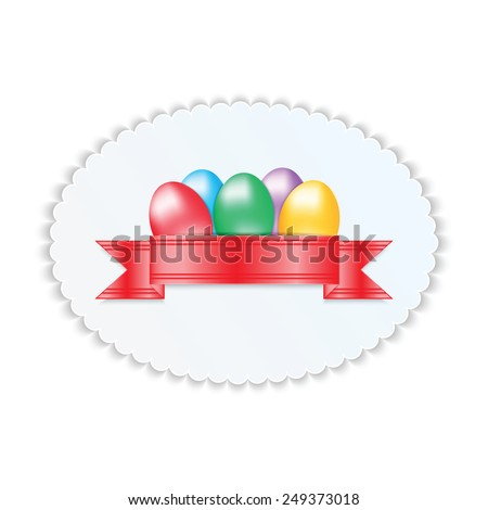Label with colorful Easter eggs isolated on white background  - stock vector
