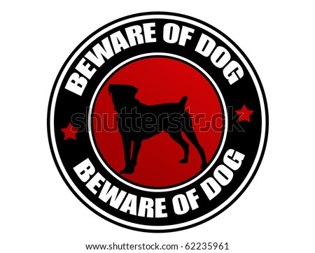Label with dog and the text Beware of Dog written inside, vector illustration