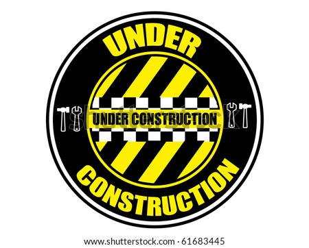 Label with the words under construction written inside, vector illustration