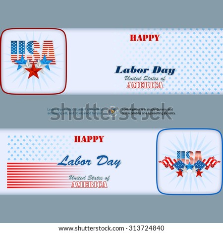 Labor Day, abstract, graphic, design web banner; Header layout template; Set of banners design with blue, white, red stars and national flag colors for American Labor Day; Space for text - stock vector