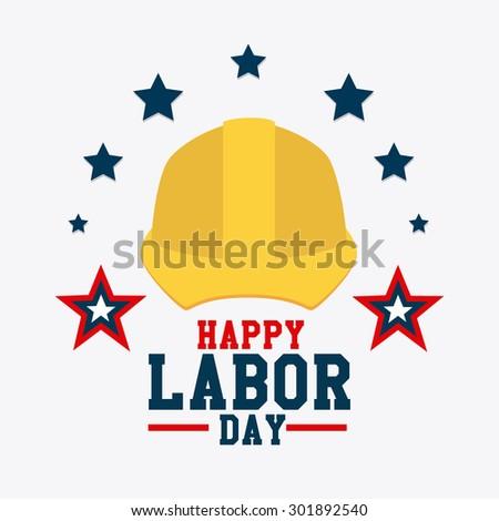 Labor day card design, vector illustration eps 10. - stock vector
