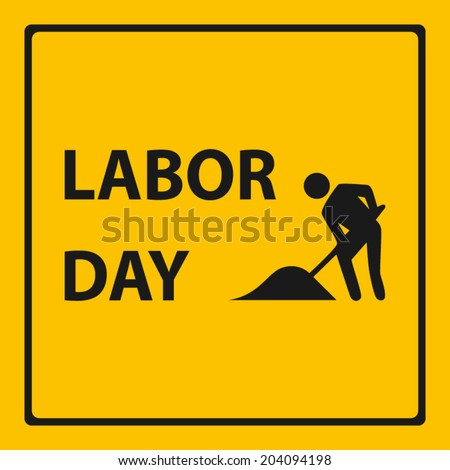 labor day on warning signs with men working icon background (vector)