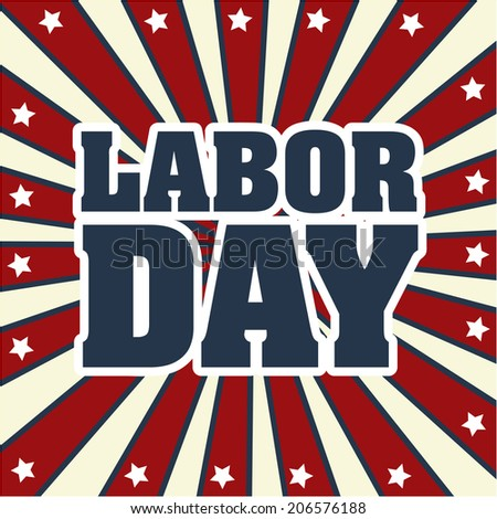 labor day over grunge background vector illustration - stock vector