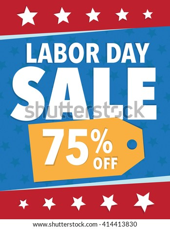 Labor Day Sale - Save 75% off sign - stock vector