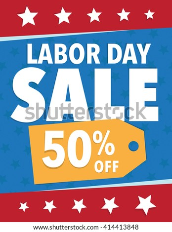 Labor Day Sale - Save 50% off sign - stock vector
