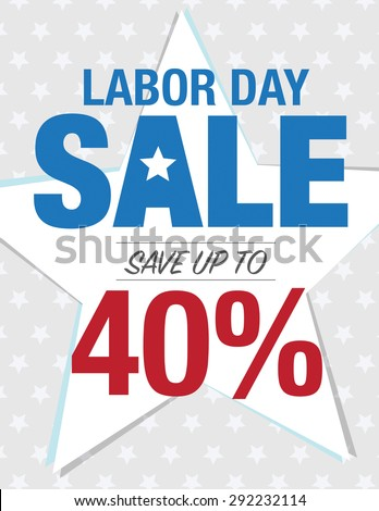 Labor Day Sale - Save up to sign with 40% - stock vector