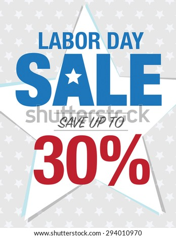 Labor Day Sale - Save up to sign with 30% - stock vector