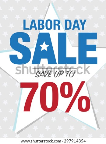 Labor Day Sale - Save up to sign with 70% - stock vector