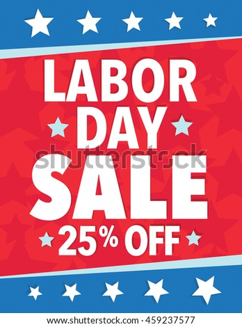 Labor Day Sale - Save up to sign with 25%