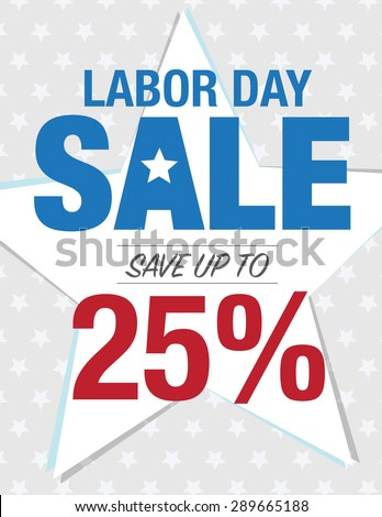 Labor day sale sign with save up to 25%  - stock vector