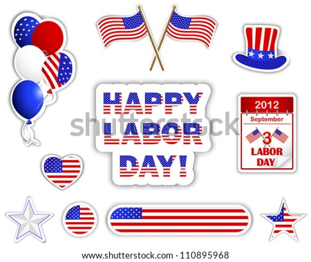 Labor day stickers with a beautiful text, calendar, flags, hat and balloons. 10 EPS. Vector illustration. - stock vector