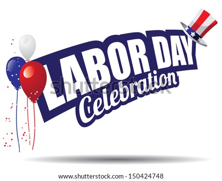 Labor Day text design element. EPS 10 vector, grouped for easy editing. No open shapes or paths. - stock vector