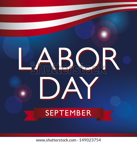Labor Day, United States of America. - stock vector