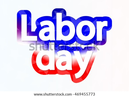 Labor day, words design template, vector illustration