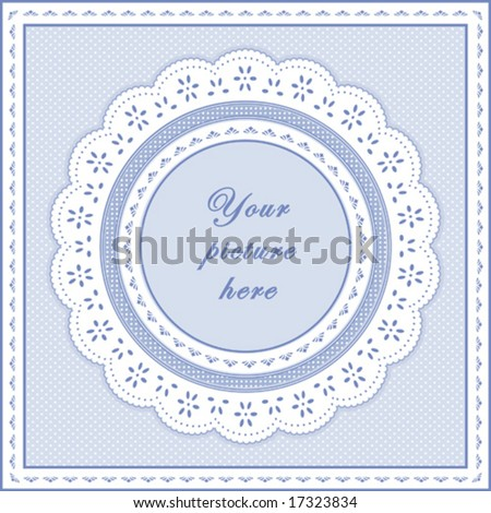 Lace Doily Frame. Vintage white eyelet design pattern, round copy space, pastel blue polka dot background for albums, scrapbooks, diy.  EPS8 has pattern swatch that will seamlessly fill any shape. - stock vector