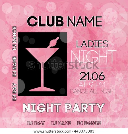 Ladies night party design with triangle martini glass. Poster.