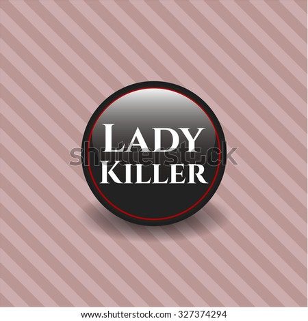 Lady Killer black emblem or badge, modern style - stock vector