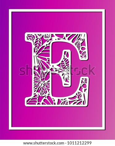 Laser cut vector ornamental letter e stock vector 1011212299 laser cut vector ornamental letter e with butterfly and petals panel template filigree cutout spiritdancerdesigns Images