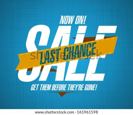 Last chance sale design template - stock vector