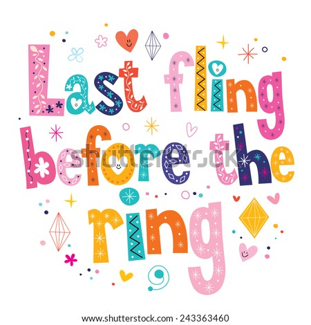 Last fling before the ring - stock vector