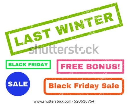 Last Winter rubber seal stamp watermark with bonus images for Black Friday offers. Caption inside rectangular banner with grunge design and scratched texture. Vector bright multicolored sticker.