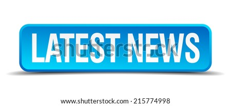latest news blue 3d realistic square isolated button - stock vector