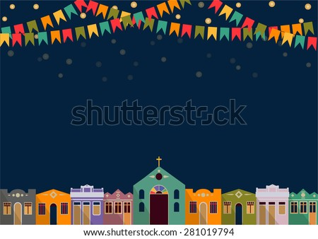 Latin American holiday, the June party of Brazil, bright night the background with colonial houses, church, lights and colored flags Vector - stock vector