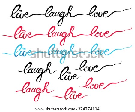 Laugh Live Love Text Lettering - stock vector