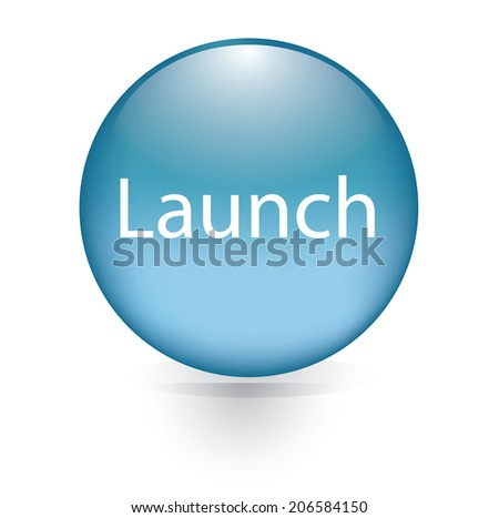 Launch word blue button - stock vector