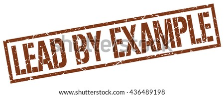 lead by example stamp.stamp.sign.lead.by.example. - stock vector