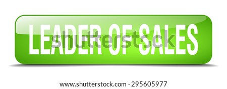 leader of sales green square 3d realistic isolated web button